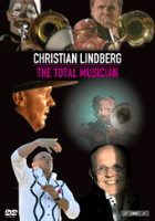 Christian Lindberg - The Total Musician. © 2008 BIS Records AB