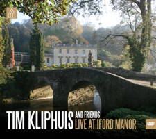 Tim Kliphuis and Friends - Live at Iford Manor. © 2011 Tim Kliphuis, Iford Recordings