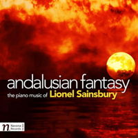 Lionel Sainsbury: Andalusian Fantasy. © 2015 Navona Records LLC