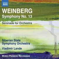 Weinberg: Symphony No 13; Serenade for Orchestra. Siberian State Symphony Orchestra / Vladimir Lande. © 2018 Naxos Rights (Europe) Ltd