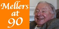 Mellers at 90