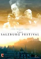 The Salzburg Festival - A Brief History. © 2006 Isolde Films / Digital Classics plc