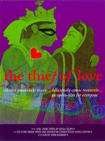 The Thief of Love. © 2006 Hummingbird Films