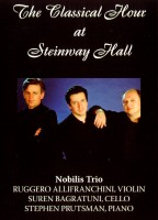 The Classical Hour at Steinway Hall - Nobilis Trio. © 2005 Amadeus Press