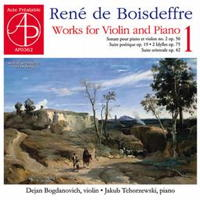 René de Boisdeffre: Works for Violin and Piano 1. © 2016 Jan A Jarnicki and Acte Préalable (AP0362)