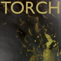 Torch. © 2018 Common Tone Records (8 88295 68762 1)