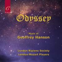 Odyssey - Music of Geoffrey Hanson. © 2016 Cala Records Ltd (CACD77026)