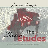Chopin: The Complete Etudes - Jocelyn Swigger. © 2017 Con Brio Recordings (CBR21752)