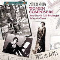 20th-Century Women Composers - Trio des Alpes. © 2015 Dynamic srl (CDS 7717)