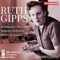 Ruth Gipps: Symphonies Nos 2 and 4 etc. © 2018 Chandos Records Ltd (CHAN 20078)