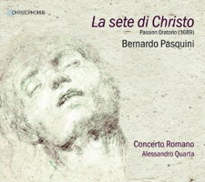 Pasquini: La sete di Christo - Passion Oratorio. © 2015 note 1 music gmbh (CHR 77398)