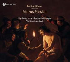 Keiser: Markus-Passion - Parthenia baroque. © 2018 note 1 music gmbh (CHR 77421)