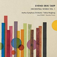 Svend Erik Tarp: Orchestral Works Vol 1. © 2018 Dacapo Records (6.220668)
