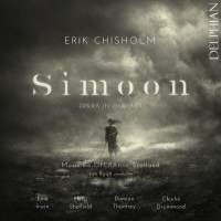 Erik Chisholm: Simoon. © 2016 Delphian Records Ltd (DCD34139)