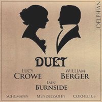Duet - Schumann, Mendelssohn and Cornelius. © 2015 Delphian Records Ltd (DCD34167)