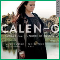 Calen-o - Songs from the North of Ireland. © 2018 Delphian Records Ltd (DCD34187)