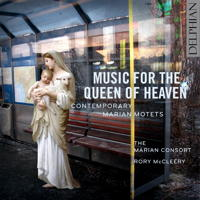 Music for the Queen of Heaven - Contemporary Marian Motets. © 2017 Delphian Records Ltd (DCD34190)