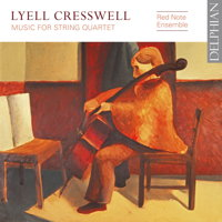Lyell Cresswell: Music for String Quartet. © 2018 Delphian Records Ltd (DCD34199)