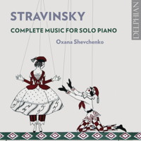 Stravinsky: Complete Music for Solo Piano. © 2018 Delphian Records Ltd (DCD34203)