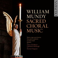 William Mundy: Sacred Choral Music. © 2018 Delphian Records Ltd (DCD34204)