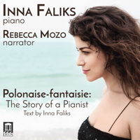 Inna Faliks - Polonaise-fantaisie: The Story of a Pianist. © 2017 Delos Productions Inc (DE 3540)
