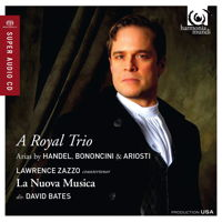 A Royal Trio - Arias by Handel,Bononcini and Ariosti. © 2014 harmonia mundi usa (HMU 807590)