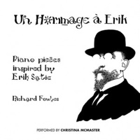 Un Hommage à Erik - Piano pieces inspired by Erik Satie (MMC111)