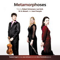 Metamorphoses - trios by Schumann, Smit, Mozart and Françaix. © 2017 Music and Media Consulting Ltd/MMC Recordings (MMC122)