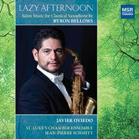 Lazy Afternoon - Salon Music for Classical Saxophone by Byron Bellows. © 2014 Byron Bellows (MS 2478)