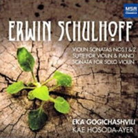Erwin Schulhoff: Music for violin and piano. © 2015 Eka Gogichashvili (MS 1560)