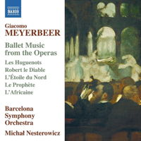 Meyerbeer: Ballet Music from the Operas. © 2014 Naxos Rights US Inc (8.573076)