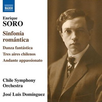 Enrique Soro Orchestral Works. © 2017 Naxos Rights US Inc (8.573505)