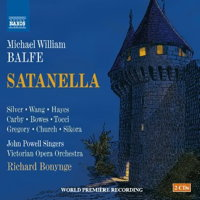 Balfe: Satanella. © 2016 Naxos Rights US Inc (8.660378-79)