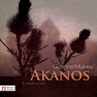 Gráinne Mulvey: Akanos and other works. © 2014 Navona Records LLC (NV5943)