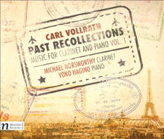 Carl Vollrath: Past Recollections - Music for Clarinet and Piano, Vol 1. © 2015 Navona Records LLC (NV 5988)