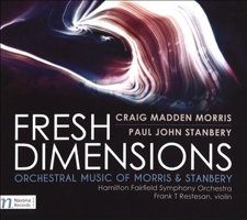 Fresh Dimensions - Orchestral Music of Morris and Stanbery. © 2016 Navona Records LLC (NV6026)