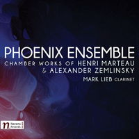 Phoenix Ensemble - chamber works of Henri Marteau and Alexander Zemlinsky. © 2017 Navona Records LLC (NV6076)
