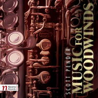 Scott Pender: Music for Woodwinds. © 2017 Navona Records LLC (NV6127)