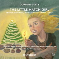 Gordon Getty: The Little Match Girl. © 2015 Pentatone Music BV (PTC 5186 480)