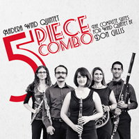 Madera Wind Quintet - 5 Piece Combo. © 2015 Ravello Records LLC (RR7920)