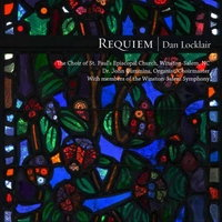 Requiem | Dan Locklair. © 2015 St Paul's Episcopal Church (8 88295 37078 3)