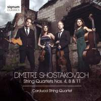 Shostakovich: String Quartets 4, 8 and 11 - Carducci String Quartet. © 2015 Signum Records (SIGCD418)