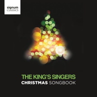 Christmas Songbook - The King's Singers. © 2016 Signum Records (SIGCD459)