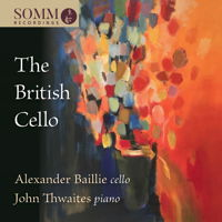 The British Cello - Alexander Baillie and John Thwaites. © 2017 SOMM Recordings (SOMMCD 0175)