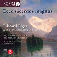 Elgar: Ecce sacerdos magnus - Music for Chorus and Orchestra. © 2018 SOMM Recordings (SOMMCD 267)