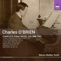 Charles O'Brien: Complete Piano Music, Volume Two. © 2015 Toccata Classics (TOCC 0257)