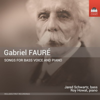 Gabriel Fauré: Songs for Bass Voice and Piano. © 2015 Toccata Classics (TOCC 0268)