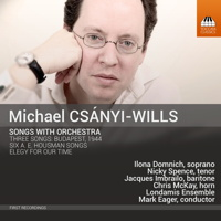 Michael Csányi-Wills: Songs with Orchestra. © 2015 Toccata Classics (TOCC 0329)